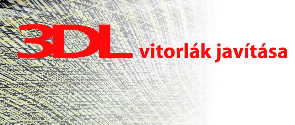 3DL vitorlàk szakszerű javítása!